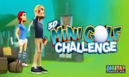 In addition to the game BUKA HD for Android phones and tablets, you can also download 3D Mini Golf Challenge for free.