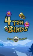 In addition to the game Spider-Man Total Mayhem HD for Android phones and tablets, you can also download 4 teh Birds for free.