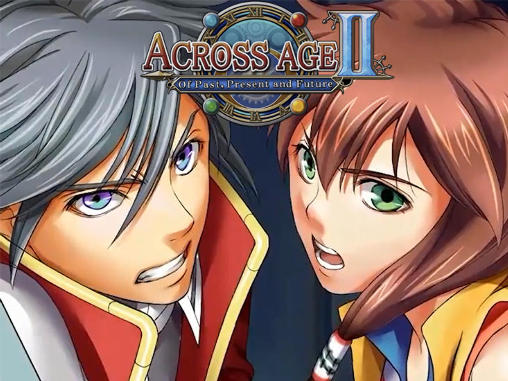 Download Across age 2: Of past, present and future Android free game. Get full version of Android apk app Across age 2: Of past, present and future for tablet and phone.
