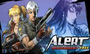 In addition to the game Aftermath xhd for Android phones and tablets, you can also download Alert Terrorist for free.