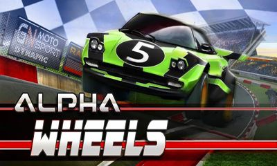 Screenshots of the Alpha Wheels Racing for Android tablet, phone.