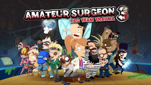 Download Amateur surgeon 3: Tag team trauma Android free game. Get full version of Android apk app Amateur surgeon 3: Tag team trauma for tablet and phone.