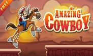 In addition to the game Brick Spider Solitaire for Android phones and tablets, you can also download Amazing Cowboy for free.