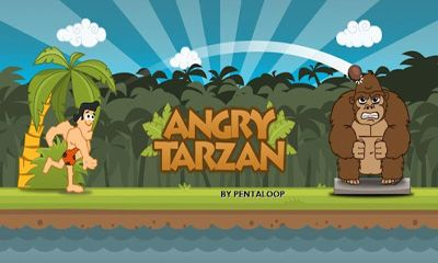 Angry Tarzan - Android game screenshots. Gameplay Angry Tarzan.