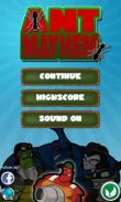 In addition to the game  for Android phones and tablets, you can also download Ant Mayhem for free.
