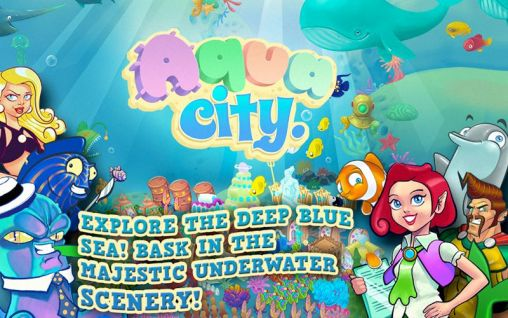 Download Aqua city: Fish empires Android free game. Get full version of Android apk app Aqua city: Fish empires for tablet and phone.