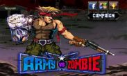 In addition to the game Kingdom Rush for Android phones and tablets, you can also download Army VS Zombie for free.