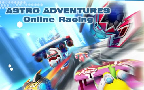Download Astro adventures: Online racing Android free game. Get full version of Android apk app Astro adventures: Online racing for tablet and phone.