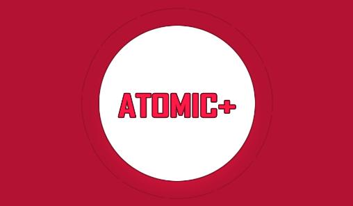 Download Atomic+ Android free game. Get full version of Android apk app Atomic+ for tablet and phone.