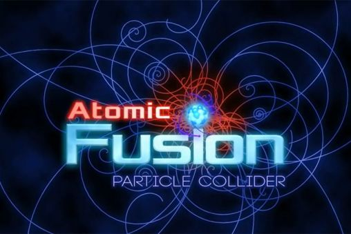 Download Atomic fusion: Particle collider Android free game. Get full version of Android apk app Atomic fusion: Particle collider for tablet and phone.