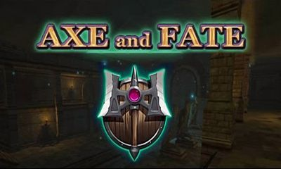 Screenshots of the Axe and Fate for Android tablet, phone.
