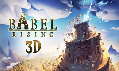 Screenshots of the Babel Rising 3D for Android tablet, phone.