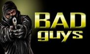 In addition to the game Catcha Catcha Aliens! for Android phones and tablets, you can also download Bad Guys for free.