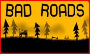 In addition to the game Truck Parking 3D Pro Deluxe for Android phones and tablets, you can also download Bad Roads for free.