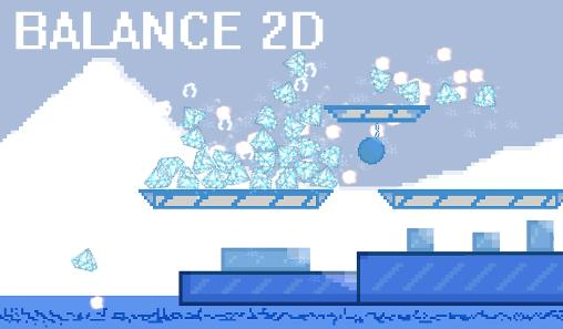Download Balance 2D Android free game. Get full version of Android apk app Balance 2D for tablet and phone.