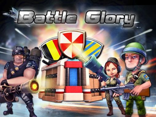 Download Battle glory Android free game. Get full version of Android apk app Battle glory for tablet and phone.