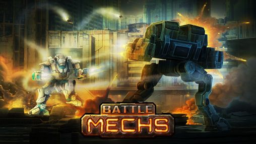 Download Battle mechs Android free game. Get full version of Android apk app Battle mechs for tablet and phone.