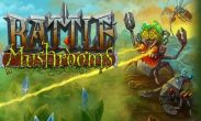 In addition to the game Tribal Saviour for Android phones and tablets, you can also download Battle Mushrooms for free.