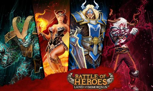 Download Battle of heroes: Land of immortals Android free game. Get full version of Android apk app Battle of heroes: Land of immortals for tablet and phone.