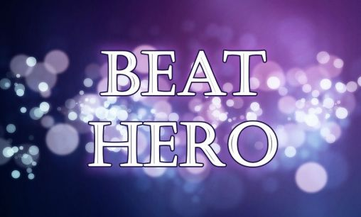Download Beat hero: Be a guitar hero Android free game. Get full version of Android apk app Beat hero: Be a guitar hero for tablet and phone.