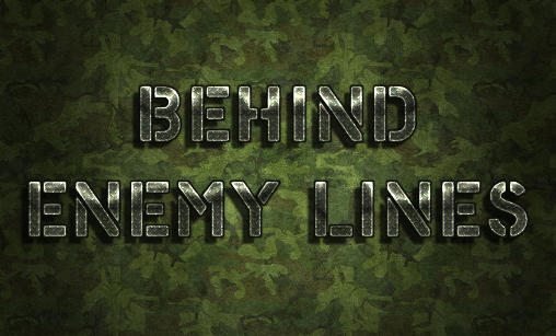 Download Behind enemy lines Android free game. Get full version of Android apk app Behind enemy lines for tablet and phone.