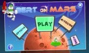 In addition to the game Gone Fishing for Android phones and tablets, you can also download Bert On Mars for free.