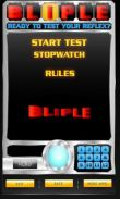 In addition to the game Catapult King for Android phones and tablets, you can also download BLIPLE - Test Your Reflex! for free.