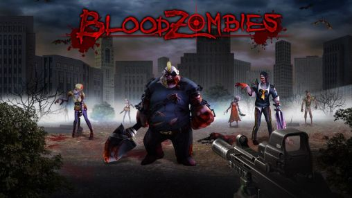 Download Blood zombies Android free game. Get full version of Android apk app Blood zombies for tablet and phone.