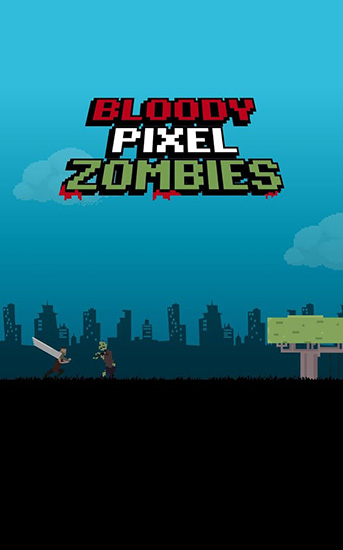 Download Bloody pixel zombies Android free game. Get full version of Android apk app Bloody pixel zombies for tablet and phone.