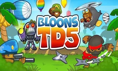 Screenshots of the Bloons TD 5 for Android tablet, phone.