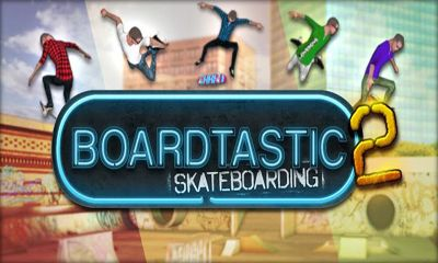 Download Boardtastic Skateboarding 2 Android free game. Get full version of Android apk app Boardtastic Skateboarding 2 for tablet and phone.