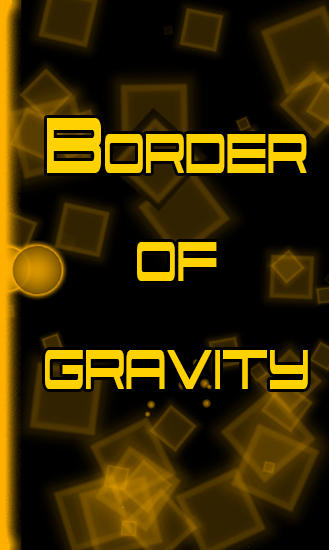 Download Border of gravity Android free game. Get full version of Android apk app Border of gravity for tablet and phone.