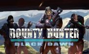 In addition to the game Speed Car for Android phones and tablets, you can also download Bounty Hunter: Black Dawn for free.
