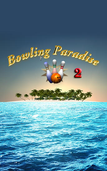 Download Bowling paradise 2 pro Android free game. Get full version of Android apk app Bowling paradise 2 pro for tablet and phone.