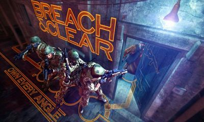 Screenshots of the Breach & Clear for Android tablet, phone.