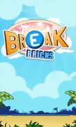 In addition to the game Wood Bridges for Android phones and tablets, you can also download Break bricks for free.