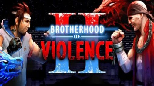 Download Brotherhood of violence 2 Android free game. Get full version of Android apk app Brotherhood of violence 2 for tablet and phone.