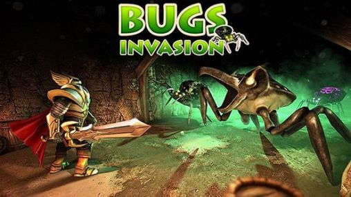 Download Bugs invasion 3D Android free game. Get full version of Android apk app Bugs invasion 3D for tablet and phone.