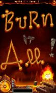 In addition to the game Royal Revolt! for Android phones and tablets, you can also download Burn it All for free.