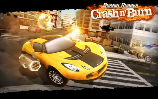 Download Burnin' rubber: Crash n' burn Android free game. Get full version of Android apk app Burnin' rubber: Crash n' burn for tablet and phone.