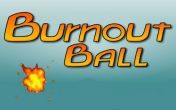 In addition to the game Knights & Dragons for Android phones and tablets, you can also download Burnout ball for free.