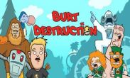 In addition to the game Killer Snake for Android phones and tablets, you can also download Burt Destruction for free.