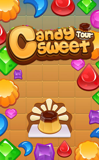 Download Candy sweet tour. Crush candy Android free game. Get full version of Android apk app Candy sweet tour. Crush candy for tablet and phone.