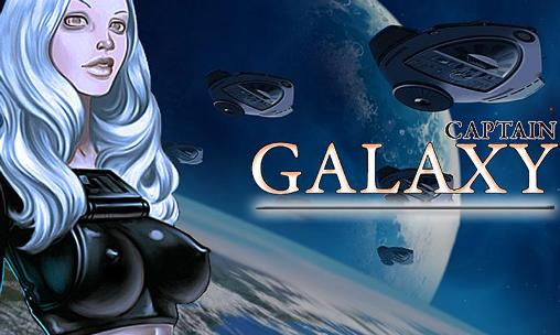 Download Captain Galaxy Android free game. Get full version of Android apk app Captain Galaxy for tablet and phone.