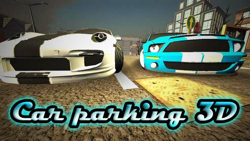 Download Car parking 3D Android free game. Get full version of Android apk app Car parking 3D for tablet and phone.