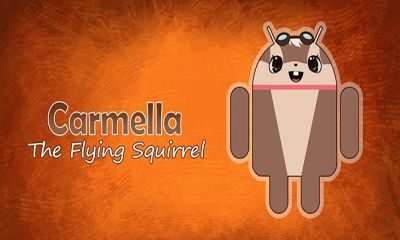 Download Carmella the Flying Squirrel Android free game. Get full version of Android apk app Carmella the Flying Squirrel for tablet and phone.