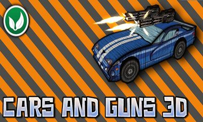Screenshots of the Cars And Guns 3D for Android tablet, phone.