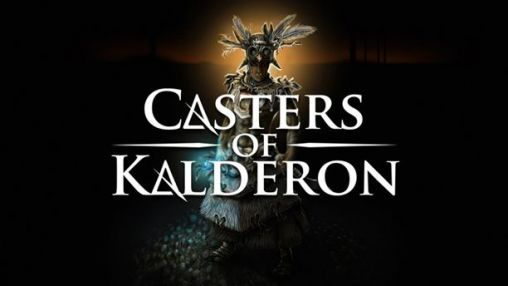 Download Casters of Kalderon Android free game. Get full version of Android apk app Casters of Kalderon for tablet and phone.