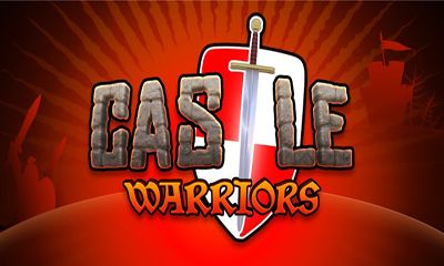 Download Castle Warriors Android free game. Get full version of Android apk app Castle Warriors for tablet and phone.