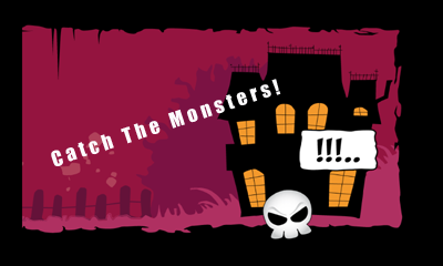 Screenshots of the Catch The Monsters! for Android tablet, phone.